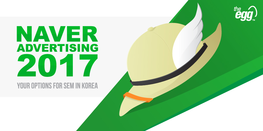 Article: Naver Advertising in 2017 – Your Options for SEM in Korea