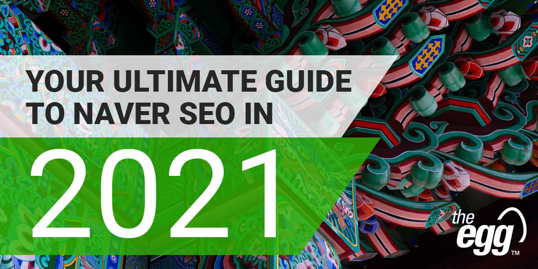 Your Ultimate Guide to Naver SEO in 2021