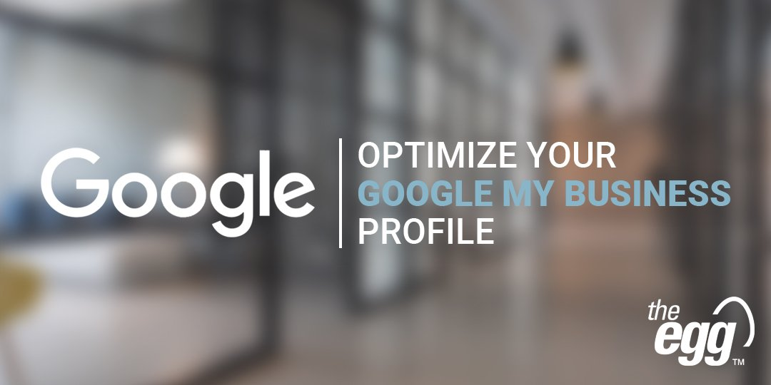Optimize your Google My Business Profile