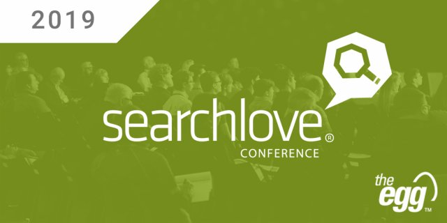 Key Takeaways SearchLove 2019