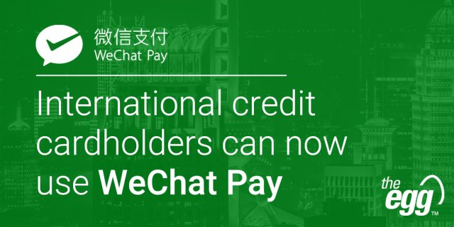WeChat Pay now accepts international credit cards