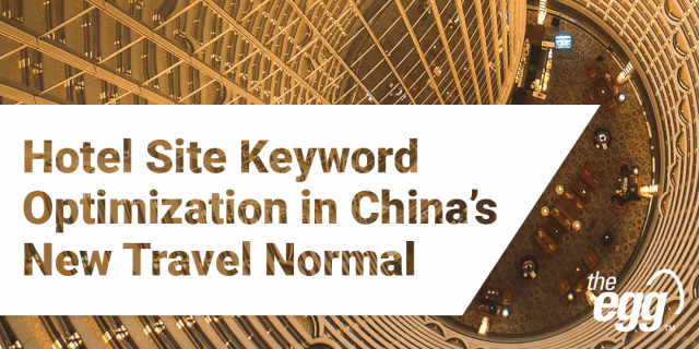 Keyword Planning for Hotel Site SEO in Post-Pandemic China