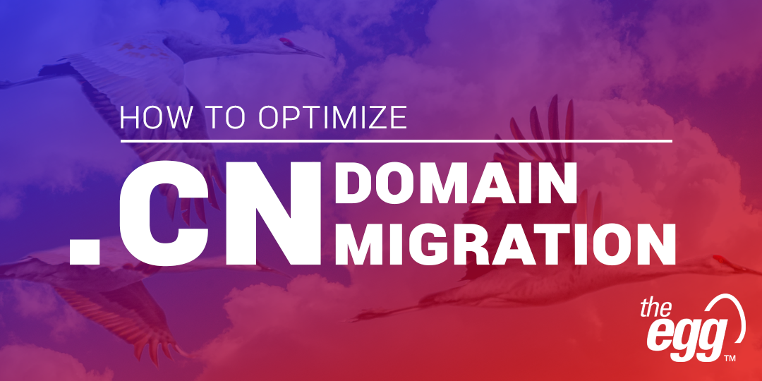 How to Optimize .cn Domain Migration