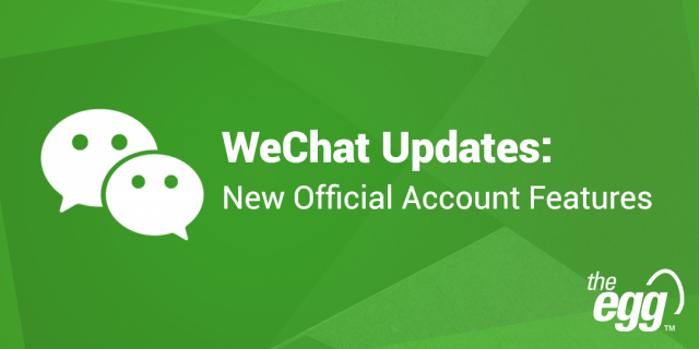 WeChat Updates November 2020 - Optimized engagement features