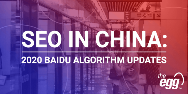 SEO in China - Baidu Algorithm Updates 2020