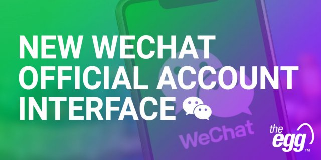 New WeChat Official Account Interface