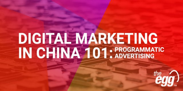 Programmatic Advertising in China
