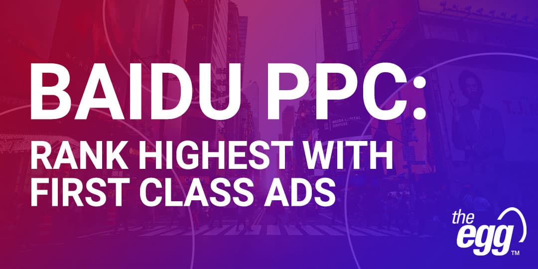 Baidu PPC - Rank Highest with First Class Ads