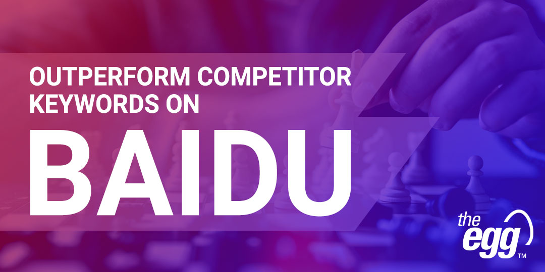 Outperform competitor keywords on Baidu