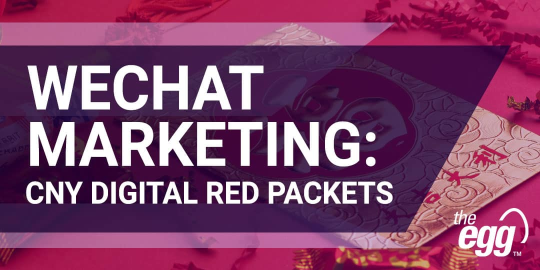 WeChat marketing - CNY digital red packets