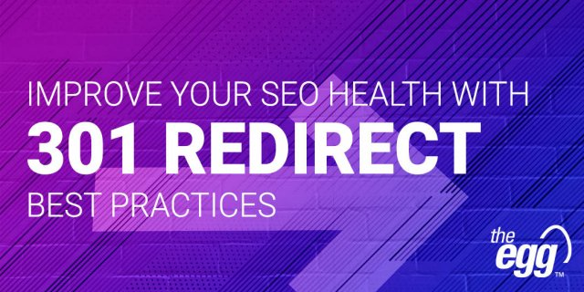 Improve your SEO health with 301 redirect best practices