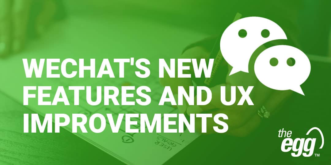WeChat's new features and UX improvements