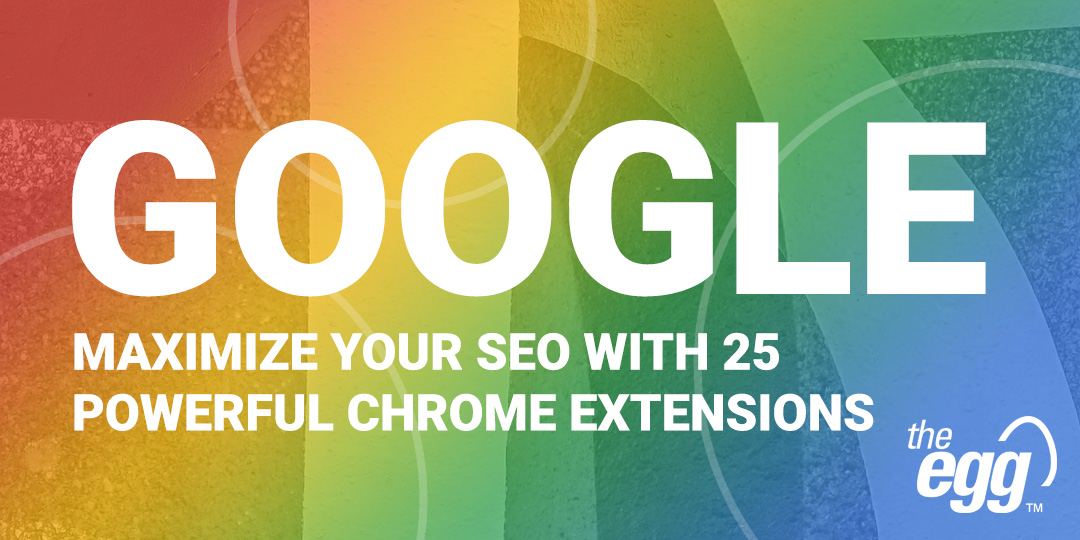 Top 25 SEO Chrome Extensions