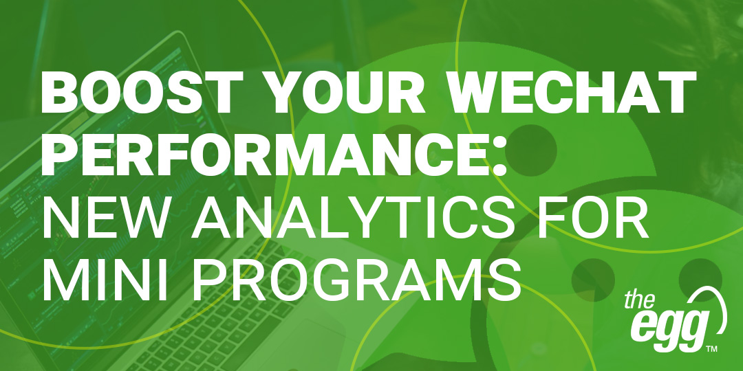 Boost your Wechat performance - new analytics for mini programs
