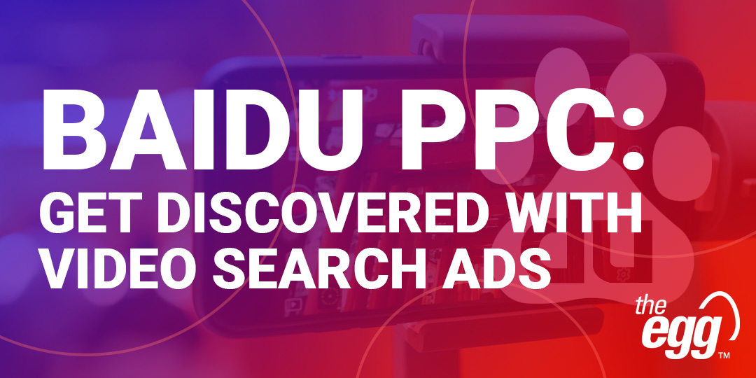 Baidu PPC - Get Discovered with Video Search Ads