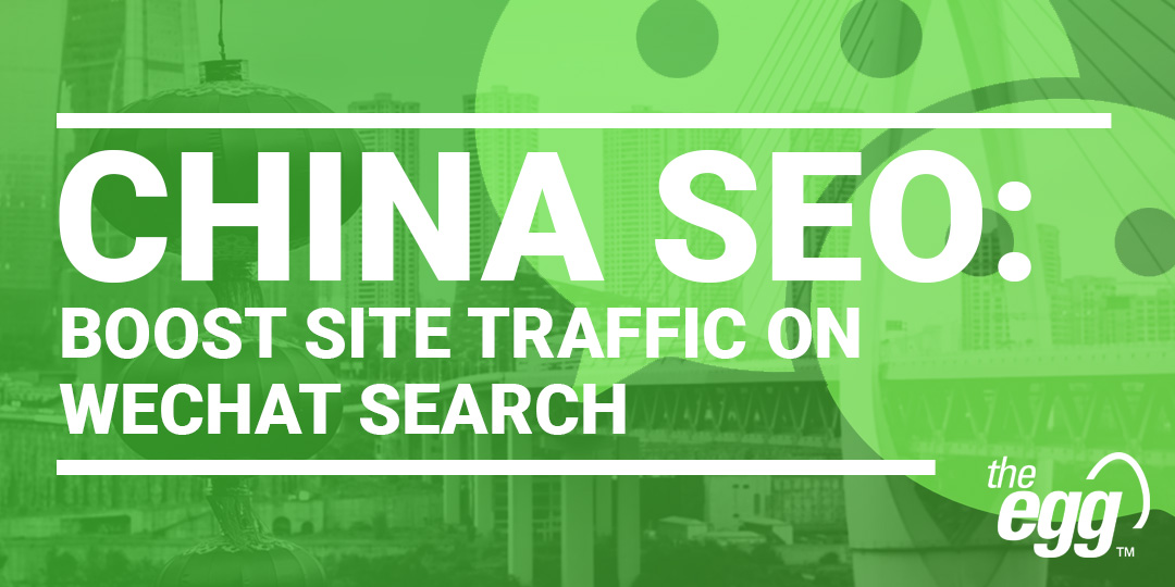 China SEO - Boost Site Traffic on WeChat Search