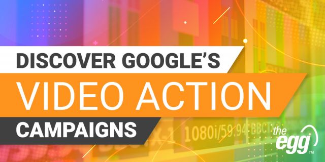 Discover Google's Video action campaigns