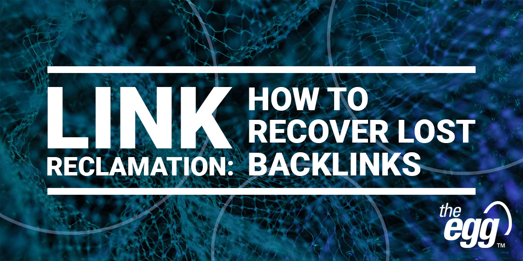 Link Reclamation - how to recover lost backlinks